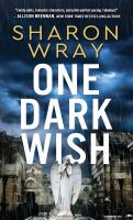 Cover image for One dark wish. bk 2 : Deadly force series