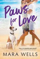 Imagen de portada para Paws for love. bk. 3 : Fur Haven Dog Park series