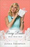Cover image for Every bride has her day Brides with Style Series, Book 3.