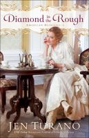 Cover image for Diamond in the rough American Heiresses Series, Book 2.