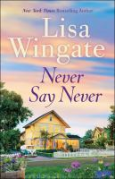Cover image for Never say never Daily, Texas Series, Book 3.