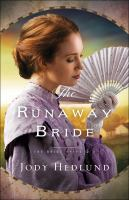 Cover image for The runaway bride The bride ships series, book 2.