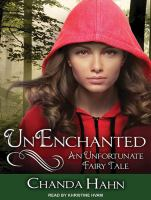 Imagen de portada para Unenchanted. bk. 1 [sound recording CD] : Unfortunate fairy tale series