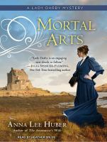 Cover image for Mortal arts. bk. 2 [sound recording CD] : Lady Darby mystery series
