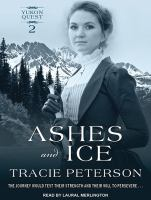 Cover image for Ashes and ice. bk. 2 [sound recording CD] : Yukon quest series