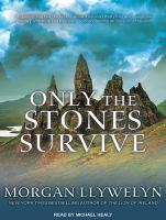 Imagen de portada para Only the stones survive [sound recording CD]