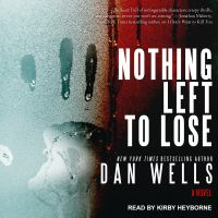 Cover image for Nothing left to lose a novel