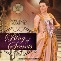 Cover image for Ring of secrets Culper ring series, book 1.