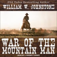 Cover image for War of the mountain man Mountain man series, book 7.