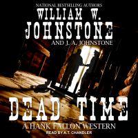 Imagen de portada para Dead time Hank fallon western series, book 3.