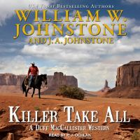 Cover image for Killer take all Duff maccallister western series, book 10.