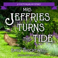 Cover image for Mrs. Jeffries turns the tide. bk. 31 [sound recording CD] : Mrs. Jeffries series