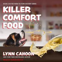 Imagen de portada para Killer comfort food. bk. 5 Farm-to-fork mystery series