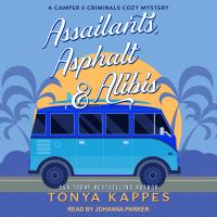 Cover image for Assailants, asphalt & alibis Camper and criminals cozy mystery series, book 8.