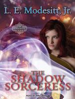 Cover image for The shadow sorceress. bk. 4 [sound recording MP3] : Spellsong cycle series