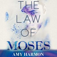 Cover image for The law of moses Law of Moses Series, Book 1.