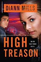 Cover image for High treason FBI Task Force Series, Book 3.