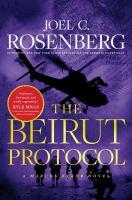 Imagen de portada para The beirut protocol. bk. 4 : Marcus Ryker series