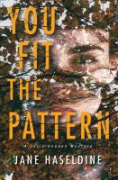Cover image for You fit the pattern. bk. 4 : Julia Gooden mystery series