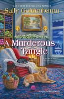 Cover image for A murderous tangle. bk. 14 : Seaside Knitters mystery series