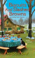 Cover image for Biscuits and slashed browns Country Store Mystery Series, Book 3.