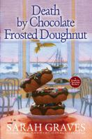 Cover image for Death by chocolate frosted doughnut. bk. 3 : Death by chocolate mystery series