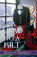 Cover image for A view to a kilt. bk. 13 : Liss MacCrimmon mysteries series