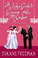 Cover image for A lady's guide to gossip and murder. bk. 2 : Countess of Harleigh mystery series