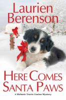 Cover image for Here comes Santa paws. bk. 24 : Melanie Travis series