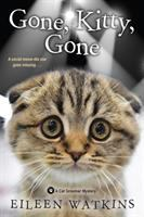 Cover image for Gone, kitty, gone. bk. 4 : Cat Groomer mystery series
