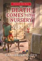 Cover image for Death comes to the nursery. bk. 7 : Kurland St. Mary mystery series