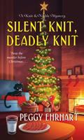 Cover image for Silent knit, deadly knit. bk. 4 : Knit & Nibble mystery series