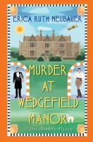 Imagen de portada para Murder at Wedgefield Manor. bk. 2 : Jane Wunderly mystery series
