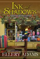 Cover image for Ink and shadows. bk. 3 : Secret, Book & Scone Society series