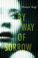 Imagen de portada para By way of sorrow. bk. 1 : Erin McCabe thriller series