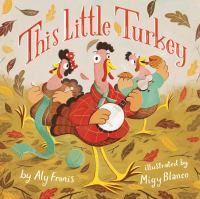 Cover image for This little turkey [board books]