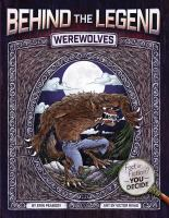 Cover image for Werewolves : Behind the legend series