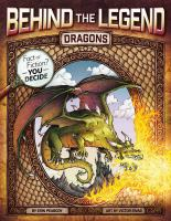 Cover image for Dragons : Behind the legend series