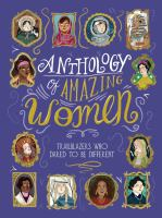 Cover image for Anthology of amazing women : trailblazers who dared to be different