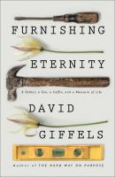Cover image for Furnishing eternity : a father, a son, a coffin, and a measure of life