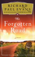 Cover image for The forgotten road. bk. 2 : a novel : Broken road trilogy