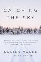 Cover image for Catching the sky : two brothers, one family, and our dream to fly
