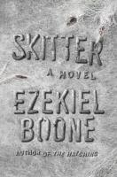 Cover image for Skitter. bk. 2 : a novel : Hatching series