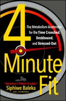 Cover image for 4-minute fit : the weight loss solution for the time-crunched, deskbound, and stressed-out