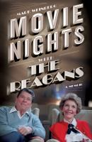 Cover image for Movie nights with the Reagans : a memoir