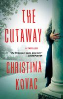 Cover image for The cutaway : a novel