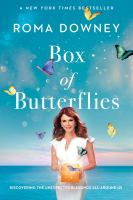 Cover image for Box of butterflies : discovering the unexpected blessings all around us