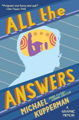 Cover image for All the answers [graphic novel]