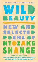 Imagen de portada para Wild beauty = Belleza salvaje : new and selected poems