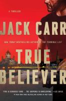 Cover image for True believer. bk. 2 : a thriller : James Reece series
